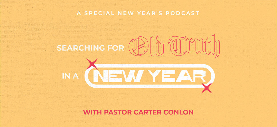 Searching for Old Truth in a New Year